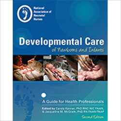 Developmental Care of Newborns & Infants, 2nd Edition