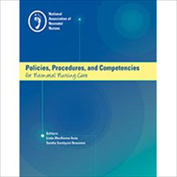 Policies, Procedures, and Competencies for Neonatal Nursing Care