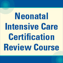 Neonatal Review Course- Module 4: Cardiovascular Care - Streaming Video