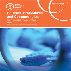 Policies, Procedures, and Competencies for Neonatal Nursing Care, Sixth Edition